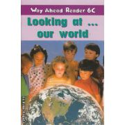 Looking at our world Way Ahead Reader 6C