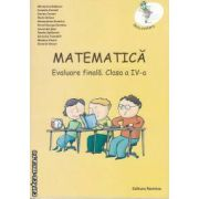 Matematica Evaluare finala Clasa 4 a