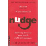 Nudge - Improving decisions about health wealth and happiness