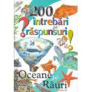 200 de intrebari si raspunsuri Oceane si Rauri