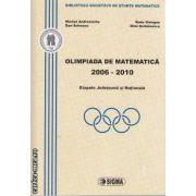 Olimpiada de Matematica 2006 - 2010 Etaqpele Judeteana si Nationala
