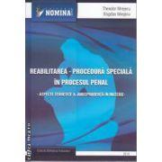 Reabilitarea Procedura Speciala in Procesul Penal