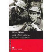 Silver Blaze and Other Stories - Level 3 Elementary ( editura: Macmillan, autor: Arthur Conan Doyle, ISBN 978-1-4050-7279-3 )