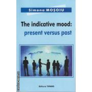 The indicative mood Present versus past