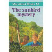 The sunbird mystery Way Ahead Reader 5A (97803330675014)