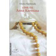 Cina cu Anna Karenina(editura Rao, autor:Gloria Goldreich isbn:978-973-54-0051-4)