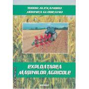 Exploatarea Masinilor Agricole