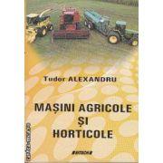 Masini Agricole si Horticole