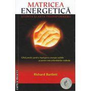 Matricea Energetica Stiinta si arta transformarii