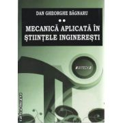 Mecanica aplicata in Stiintele ingineresti vol 2