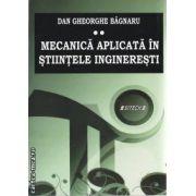 Mecanica aplicata in Stiintele ingineresti vol 2