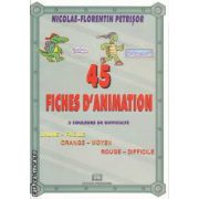 45 Fiches D'Animation