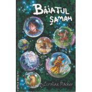Baiatul Saman(editura Rao, autor:Caroline Pitcher isbn:978-973-103-933-6)