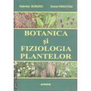 Botanica si Fiziologia Plantelor