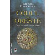 Codul lui Oreste(editura Rao, autor:Oreste Teodorescu isbn:978-973-54-0298-3)