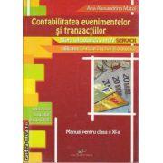 Contabilitatea evenimentelor si tranzactiilor Manual clasa 11 a (filiera tehnologica profil Servicii)
