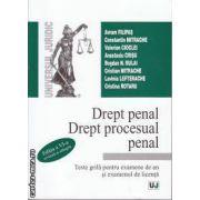 Drept penal Drept procesual penal Teste grila pentru examenul de licenta