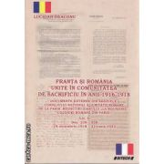 Franta si Romania Unite in comunitatea de Sacrificiu in Anii 1916-1918 vol 2