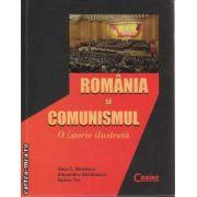 Romania si Comunismul O istorie ilustrata