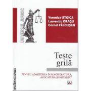 Teste Grila pentru admiterea in Magistratura Avocatura si Notariat
