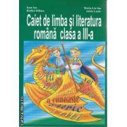 Caiet de limba si literatura romana clasa a 3 a