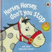 Horsey Horsey don't you stop (and other baby play rhymes)