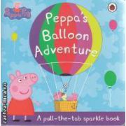 Peppa's Balloon Adventure (a pull the tab sparkle book)