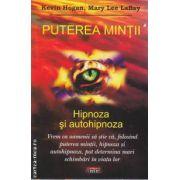 Puterea Mintii Hipnoza si autohipnoza