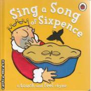 Sing a Song of Sixpence (a touch and feel rhyme)