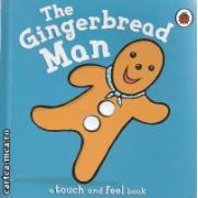 The Gingerbread Man (a touch and feel book)