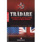 Tradare sase decenii de spionaj sovietic in SUA si in Marea Britanie