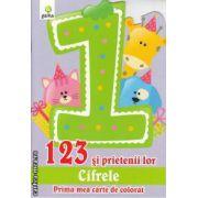 123 si prietenii lor cifrele Prima mea carte de colorat