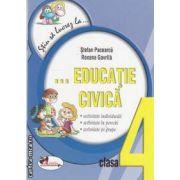 Stiu sa lucrez la educatie civica clasa a 4-a