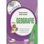 Stiu sa lucrez la geografie clasa a 4-a