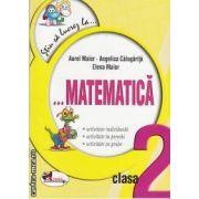 Stiu sa lucrez la matematica clasa a 2-a