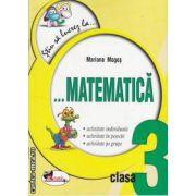 Stiu sa lucrez la matematica clasa a 3-a