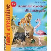 Idei creative nr 45 Animale exotice din margele
