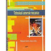 Tehnologii generale mecanice clasa a 9-a