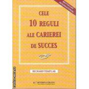 Cele 10 reguli ale carierei de succes