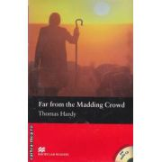 Far from the madding crowd + CD - Level 4 Pre-intermediate ( editura: Macmillan, autor: Thomas Hardy, ISBN 978-1-4050-8709-4 )