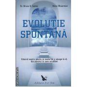 Evolutie spontana volumul I si II