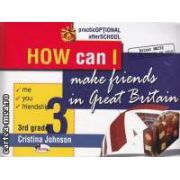 How I can make friends in Great Britain 3rd grade
