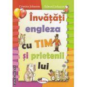 Invatati engleza cu Tim si prietenii lui