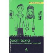 Socrii toxici. Strategii pentru protejarea casatoriei