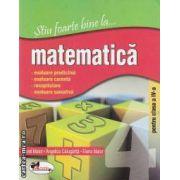 Stiu foarte bine la Matematica pentru clasa a IV-a
