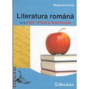 Literatura romana pentru BAC-Proza si dramaturgia