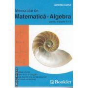 Memorator de Matematica-Algebra pentru clasele 9-12