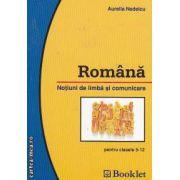 Romana Notiuni de limba si comunicare pentru clasele 5-12