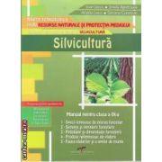 Silvicultura filiera tehnologica profil resurse naturale si protectia mediului manual clasa a IX-a