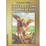INGERI SI/SAU EXTRATERESTRI VOL II